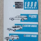 1990 Service Manual BB Chevrolet Caprice Oldsmobile Custom Cruiser Buick Estate Wagon