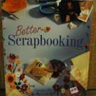 Better Scrapbooking Idea Book