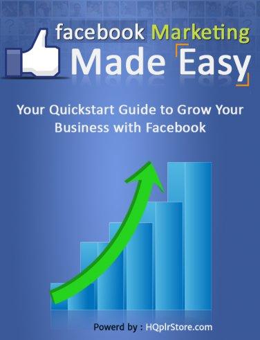 Facebook Marketing Made Easy!