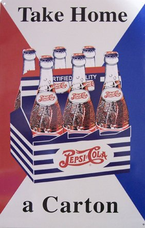 TIN SIGN - Pepsi Take Home a Carton