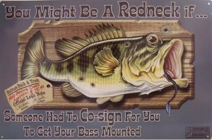 TIN SIGN - Jeff Foxworthy Bass Mount Fishing