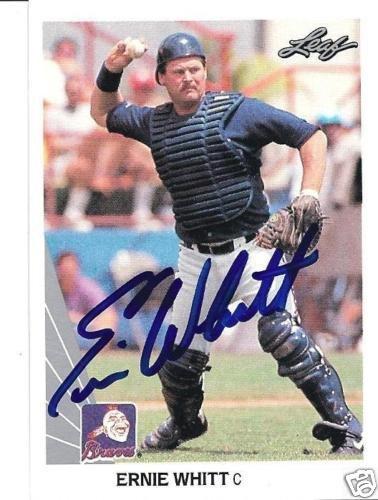 ~Ernie Whitt MLB Atl Braves Autographed Baseball Card~