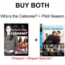 COMBO 1 Pilot Season & extras + Who's the Caboose?  Discount!