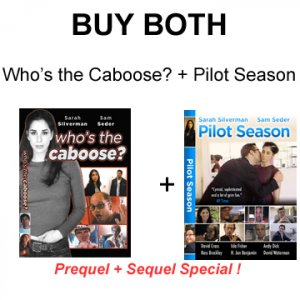 COMBO 1 Pilot Season & extras + Who's the Caboose?  Discount!