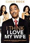 I THINK I LOVE MY WIFE (2007 DVD) NEW SEALED CHRIS ROCK