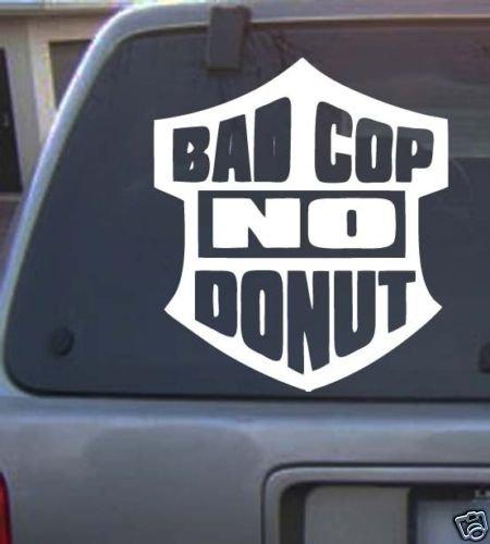 bad cop no donut Decal