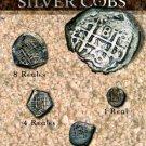 (DM 108) Spanish Silver Cobs