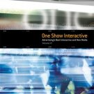$19.99, The One Show Interactive Vol. VI (with DVD): Advertising's Best Interactive & New Media