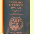 Tennessee Blue Book 1995-1996 Bicentennial Edition - Signed