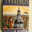Annapolis by William Martin - 1st Printing - HB with jacket