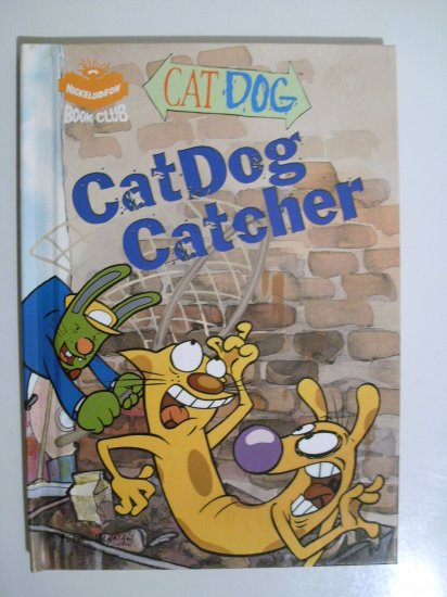 Nickelodeon Cat Dog Book - HB - Catdog Catcher