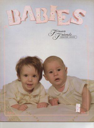 Babies - By Forever Friends Needlework Designs - Counted Cross Stitch Book