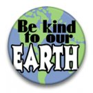 Be kind to our earth