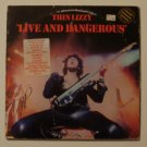 "Thin Lizzy - Live and Dangerous *PROMO SIGNED* (WB 2BS 3213) 1978 2x 12"" LP"