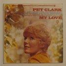 "Pet Clark - My Love (WB WS 1630) 12"" LP"