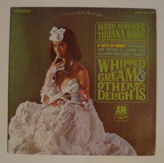 "Herb Alpert's Tijuana Brass - Whipped Cream & Other Delights (A&M SP 4110) 12"" LP"