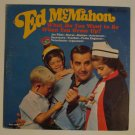 "Ed McMahon - What Do you Want to Be When You Grow Up? (RCA CAL 1083) 12"" LP"