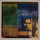 "Jackson Browne - World In Motion (ELEKTRA 60830-1) 12"" LP"