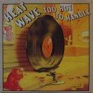 """Heatwave - Too Hot To Handle [PE 34761] (12"""" LP)"""