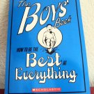 The Boys' Book- How to be the Best at Everything