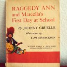 Raggedy Ann and Marcella's First Day at School, 1952