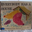Everybody Has a House- children's book from 1941
