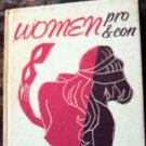 Women: Pro and Con, 1958 by the Peter Pauper Press