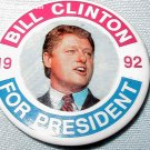 VINTAGE BILL CLINTON FOR PRESIDENT '92 CAMPAIGN PIN