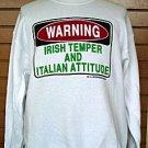 Sweatshirt Irish Temper and Italian Attitude