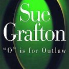 O Is for Outlaw by Sue Grafton (1999, Hardcover)