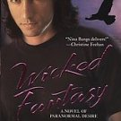 Wicked Fantasy by Nina Bangs (2007, Paperback)