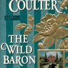 Wild Baron by Catherine Coulter (1997, Paperback)