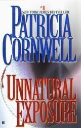 Unnatural Exposure by Patricia Cornwell (1998, Paper...