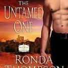 The Untamed One by Ronda Thompson (2006, Paperback)