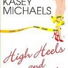 High Heels And Homicide by Kasey Michaels (2006, Pap...