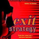 Exit Strategy by Kelley Armstrong (2007, Paperback)