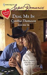 Deal Me in by Cynthia Thomason (2008, Paperback)