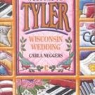 Wisconsin Wedding by Carla Neggers (1992, Paperback)
