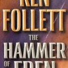 The Hammer of Eden by Ken Follett (1999, Paperback)
