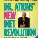 Dr. Atkins' New Diet Revolution by Robert C. Atkins