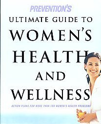 Prevention's Ultimate Guide to Women's Health