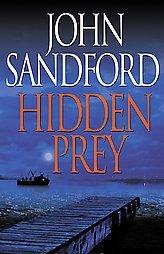 Hidden Prey by John Sandford (2004, Hardcover)