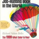 What Color Is Your Parachute? 1999 pb books