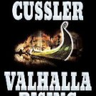 Valhalla Rising by Clive Cussler 2001 hc books