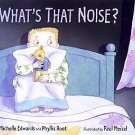 What's That Noise? by Michelle Edwards hc books
