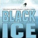 Black Ice by Matt Dickinson (2006, Paperback, Reprint)
