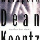 Whispers by Dean Koontz (2001, Paperback, Reissue)