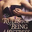 Rules for Being a Mistress by Tamara Lejeune (2008, ...