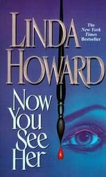 Now You See Her by Linda Howard pb books