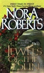 Jewels of the Sun by Nora Roberts (1999, Paperback)